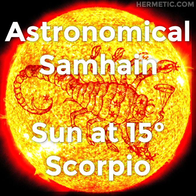 Astronomical Samhain, Sun at 15° Scorpio in Hermeneuticon at Hermetic Library