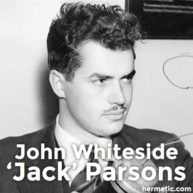 """John Whiteside """"Jack"""" Parsons in Hermeneuticon at Hermetic Library"""