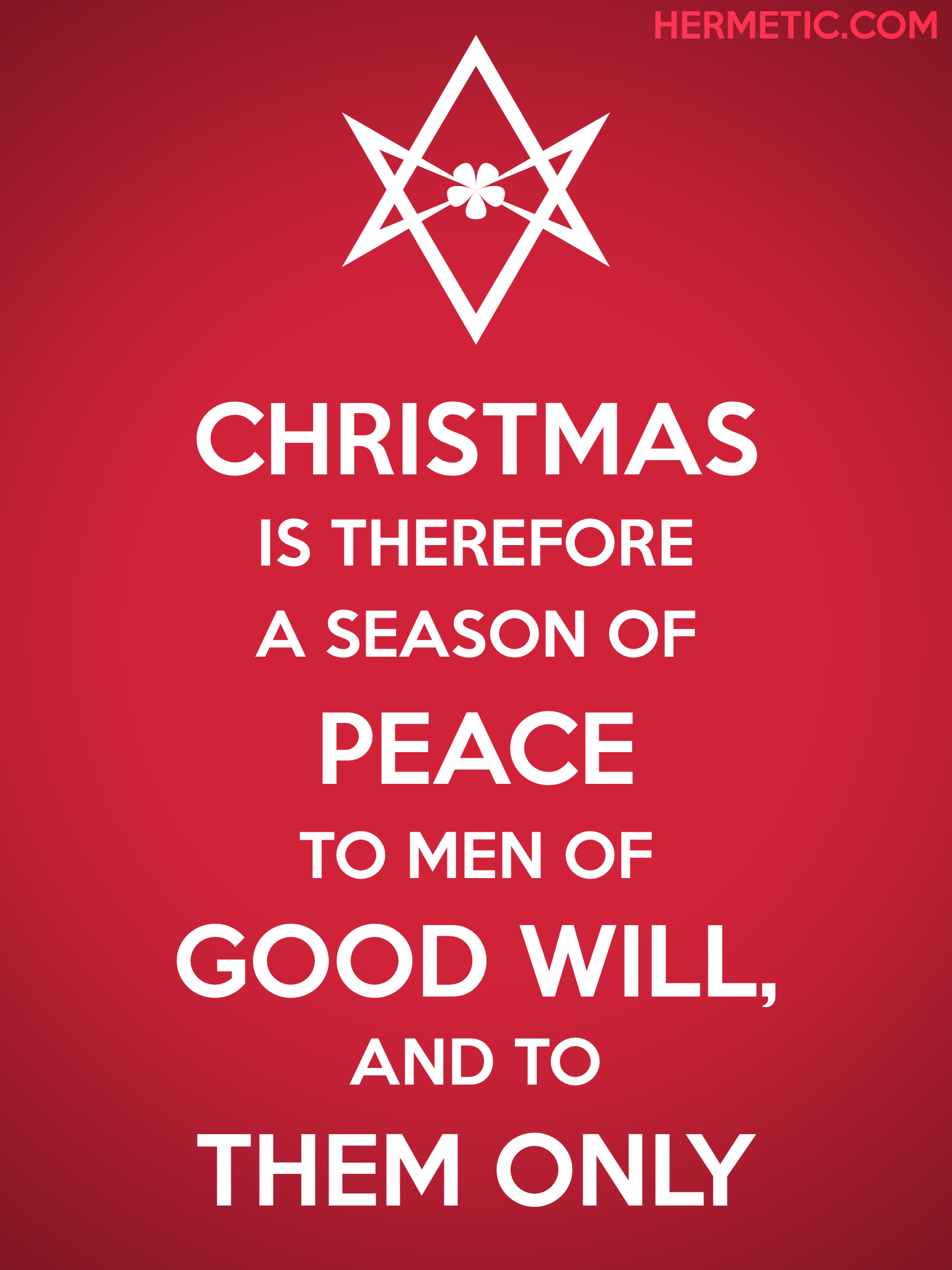 Unicursal CHRISTMAS GOOD WILL Propaganda Poster from Hermetic Library Office of the Ministry of Information