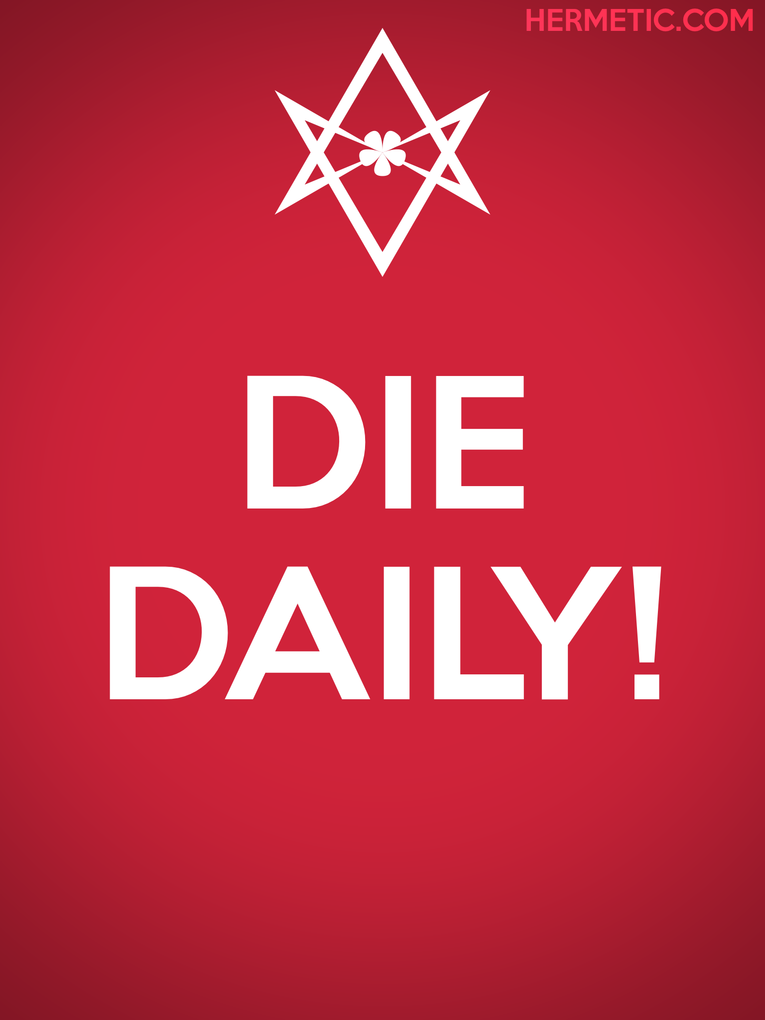 Unicursal DIE DAILY Propaganda Poster from Hermetic Library Office of the Ministry of Information