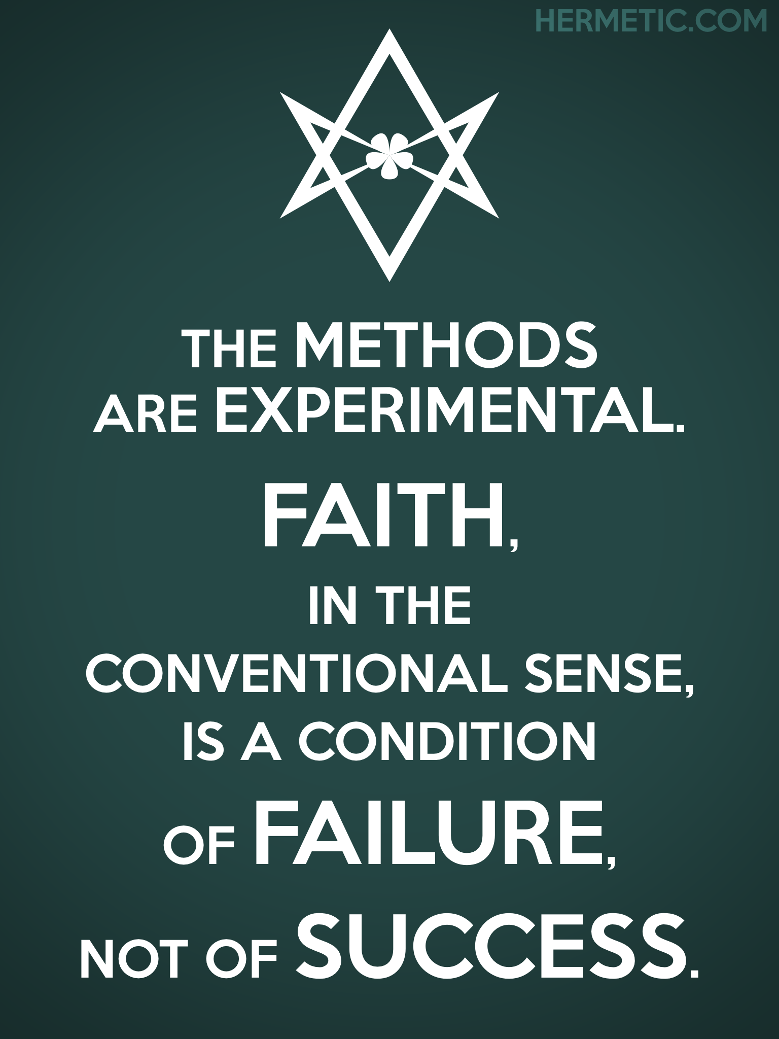 Unicursal FAITH IS FAILURE NOT SUCCESS Propaganda Poster from Hermetic Library Office of the Ministry of Information