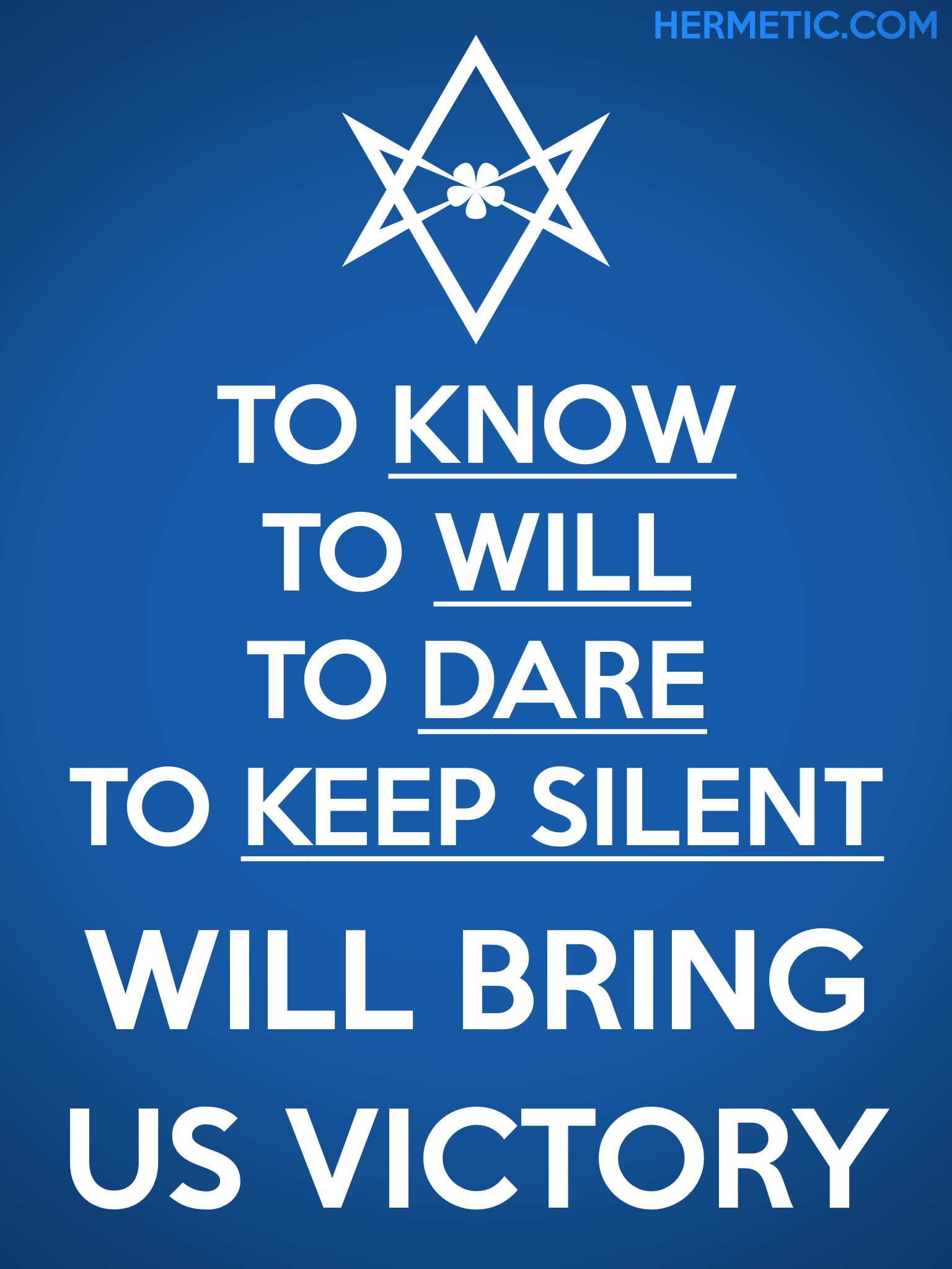 Unicursal KNOW WILL DARE KEEP SILENT Propaganda Poster from Hermetic Library Office of the Ministry of Information