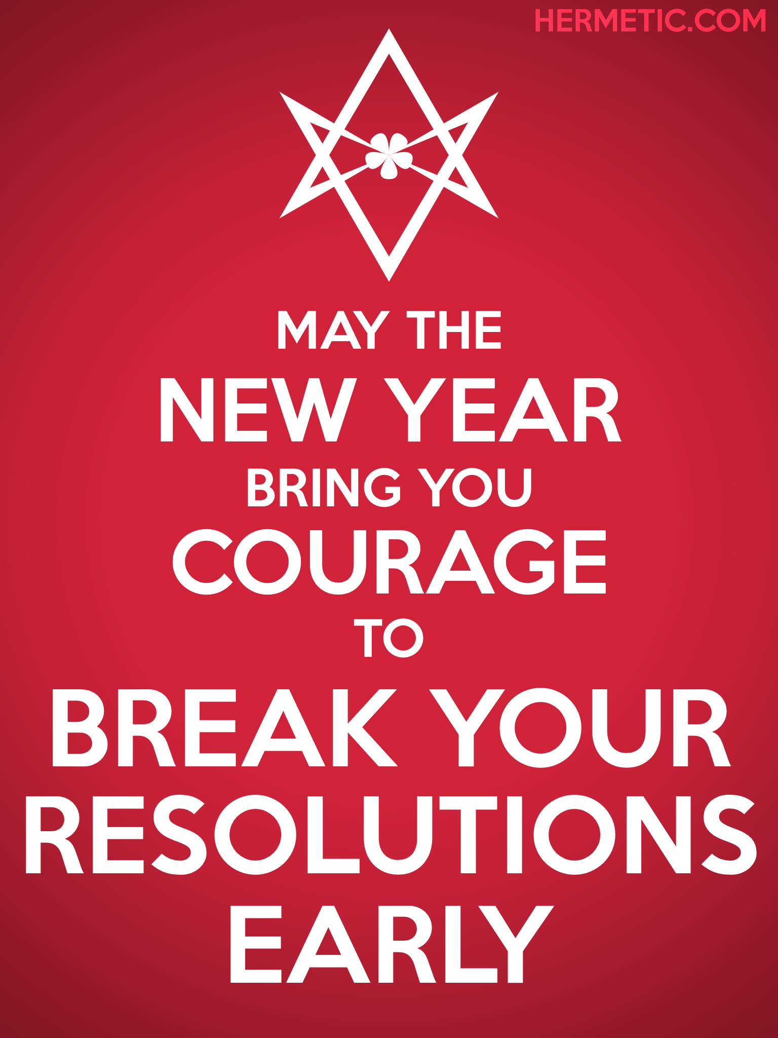 Unicursal NEW YEAR COURAGE Propaganda Poster from Hermetic Library Office of the Ministry of Information