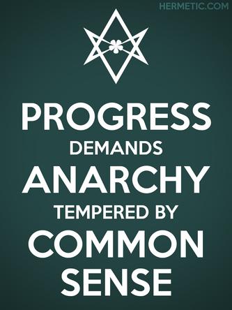 Unicursal PROGRESS ANARCHY COMMON SENSE Poster