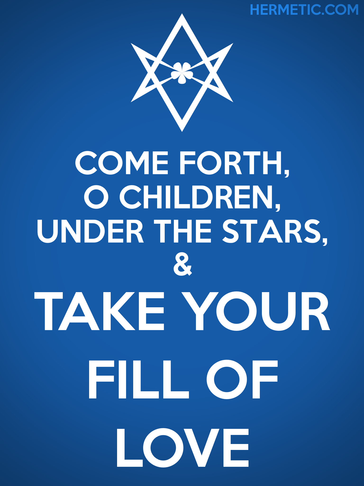 Unicursal TAKE YOUR FILL OF LOVE Propaganda Poster from Hermetic Library Office of the Ministry of Information