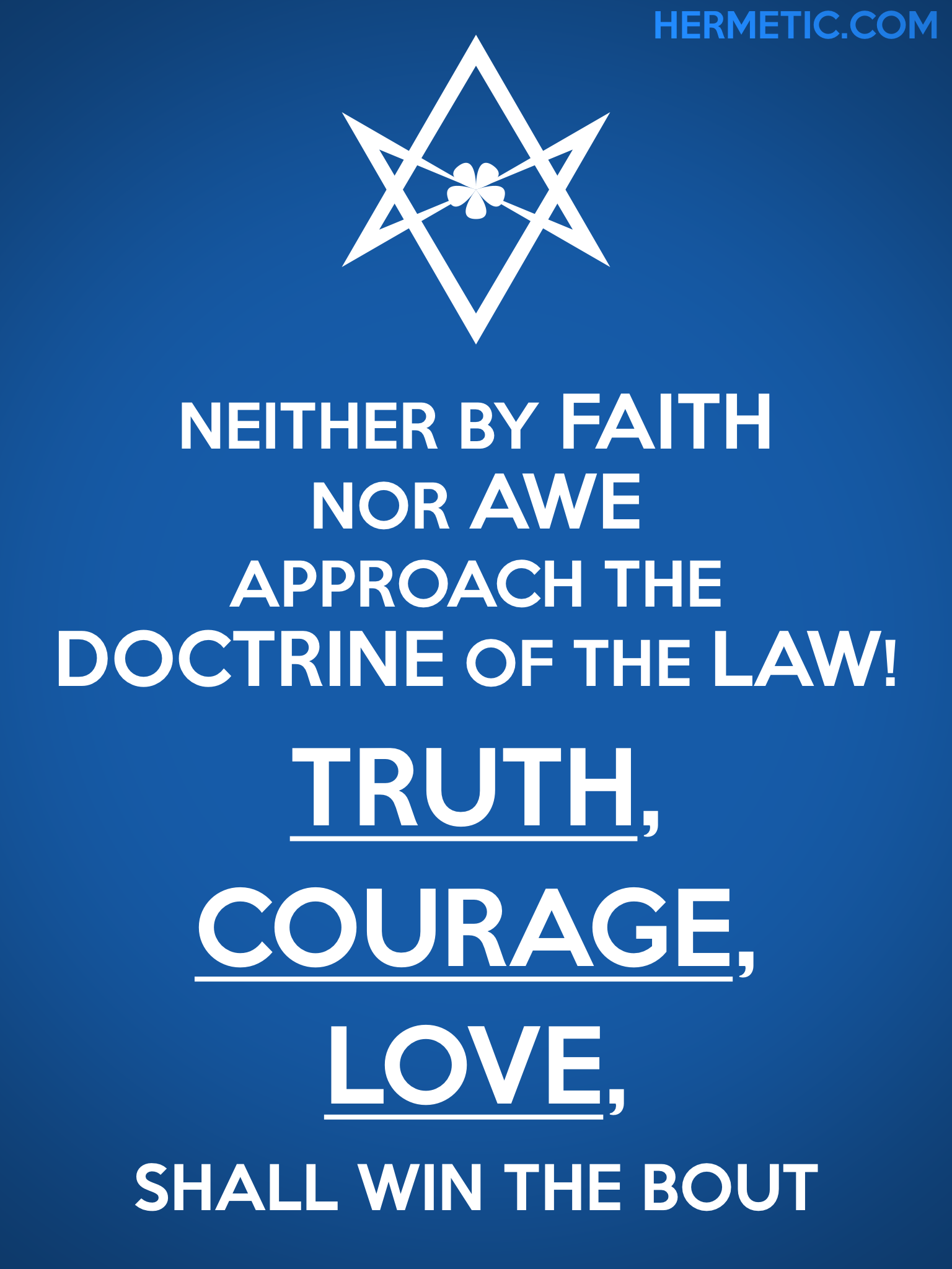 Unicursal TRUTH COURAGE LOVE Propaganda Poster from Hermetic Library Office of the Ministry of Information