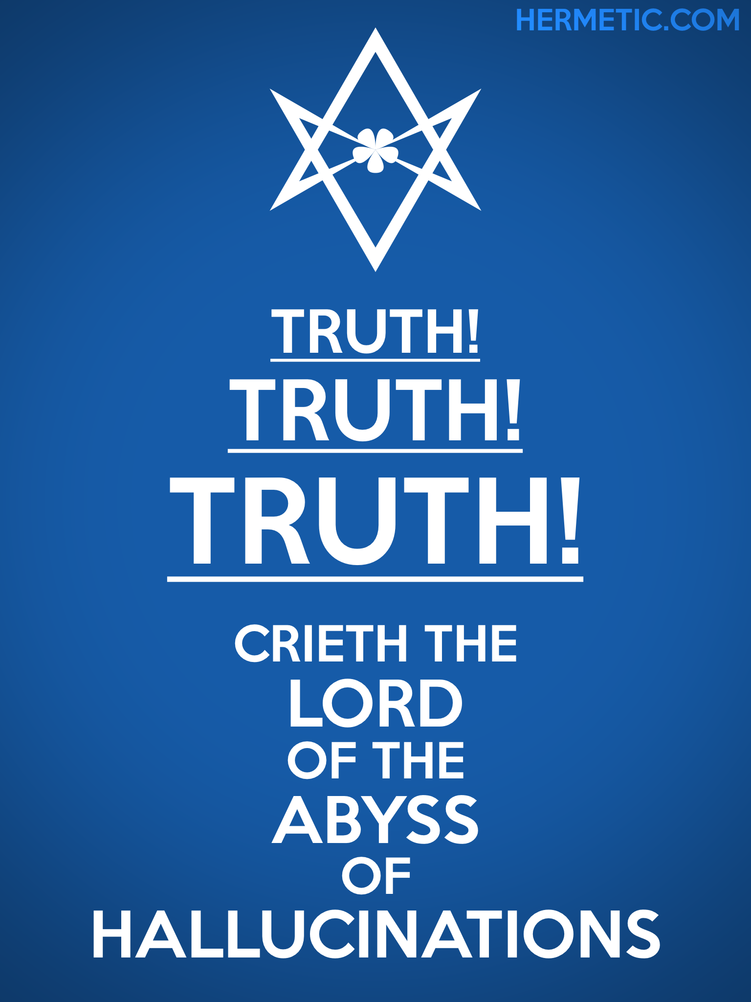 Unicursal TRUTH TRUTH TRUTH Propaganda Poster from Hermetic Library Office of the Ministry of Information