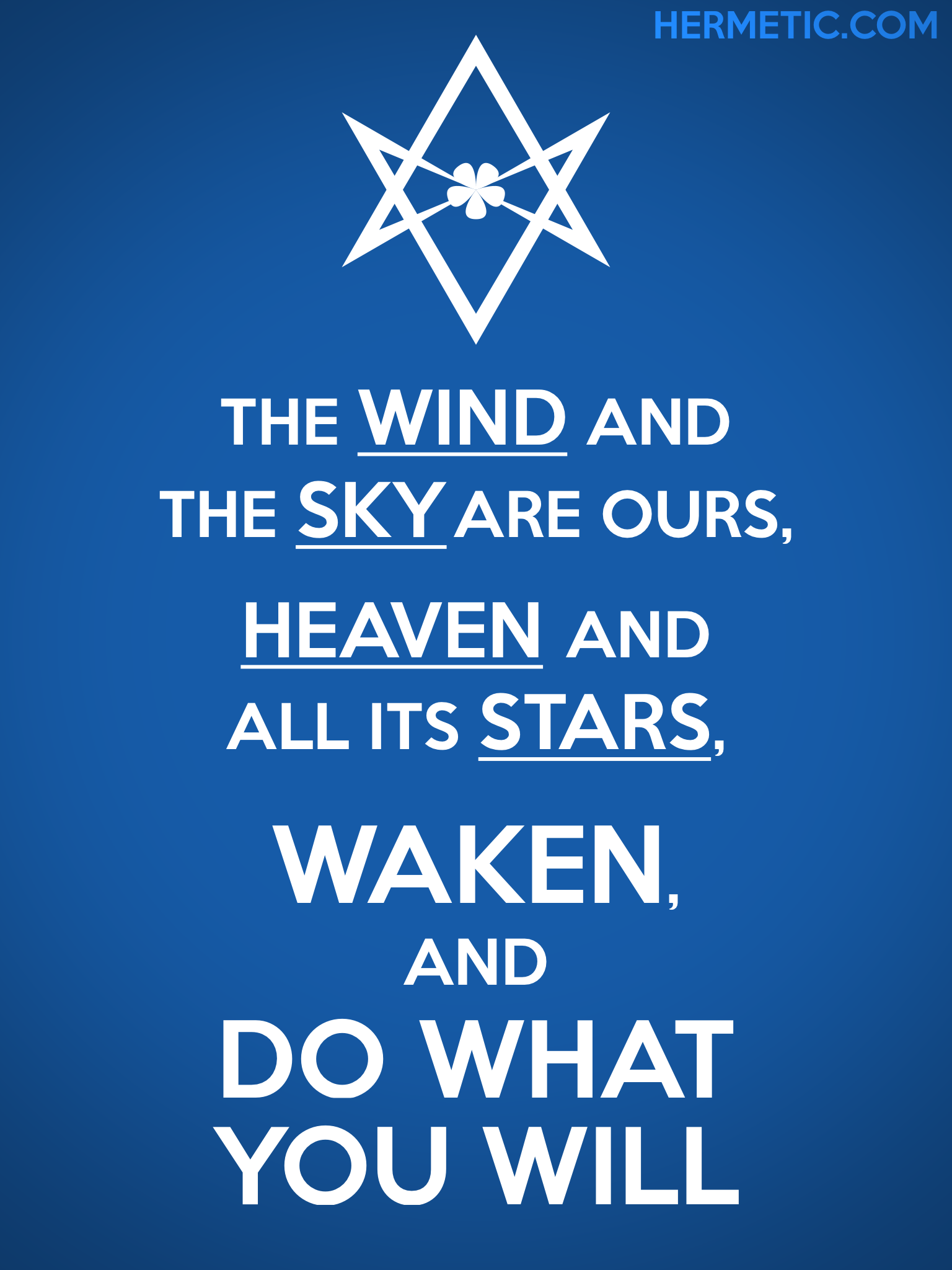Unicursal WAKEN AND DO WHAT YOU WILL Propaganda Poster from Hermetic Library Ministry of Information