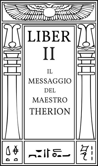 Liber II Il Messaggio del Maestro Therion