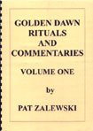 Golden Dawn Rituals and Commentaries by Pat Zalewski