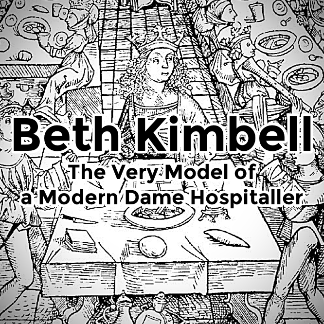 Beth Kimbell: The Very Model of a Modern Dame Hospitaller