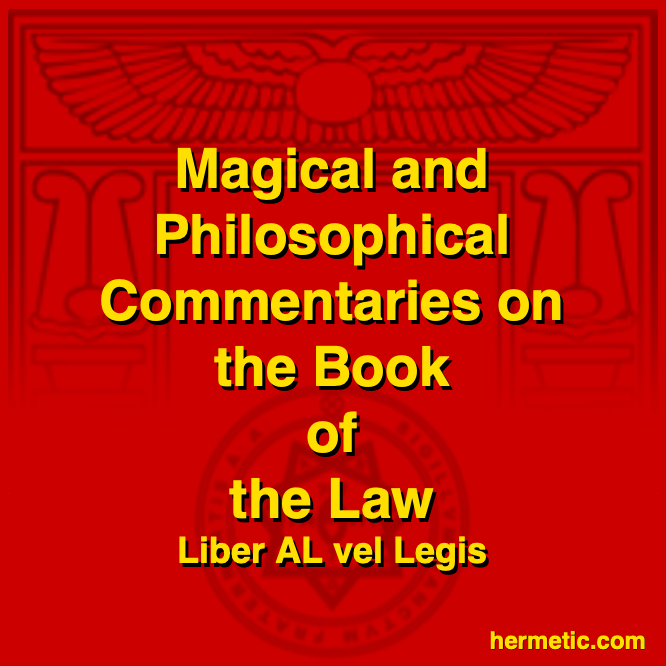 Magical and Philosophical Commentaries on the Book of the Law by Aleister Crowley, edited and annotated by John Symonds and Kenneth Grant