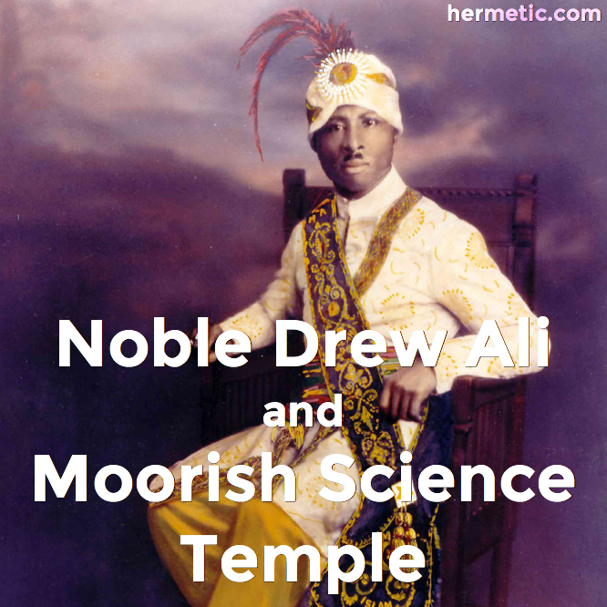 Propher Noble Drew Ali and Moorish Science Temple
