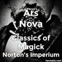 Norton's Imperium - Classics of Magick - Ars Nova, Book Five of the Lemegeton
