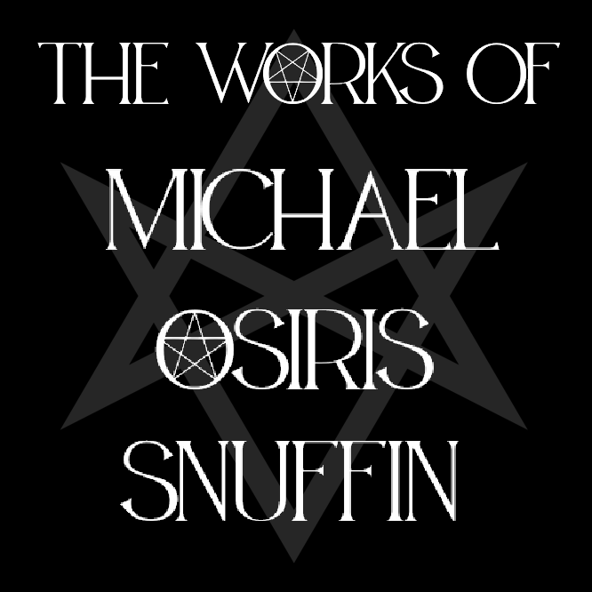The Works of Michael Osiris Snuffin at Hermetic Library