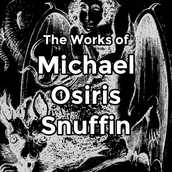 The Works of Michael Osiris Sniffin