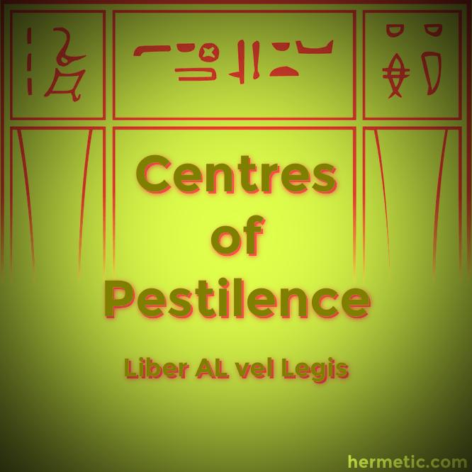Centres of Pestilence