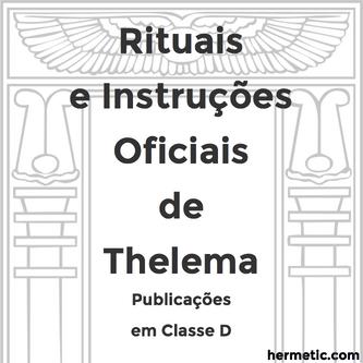 ΘΕΛΗΜΑ Rituais e Instruções Oficiais de Thelema