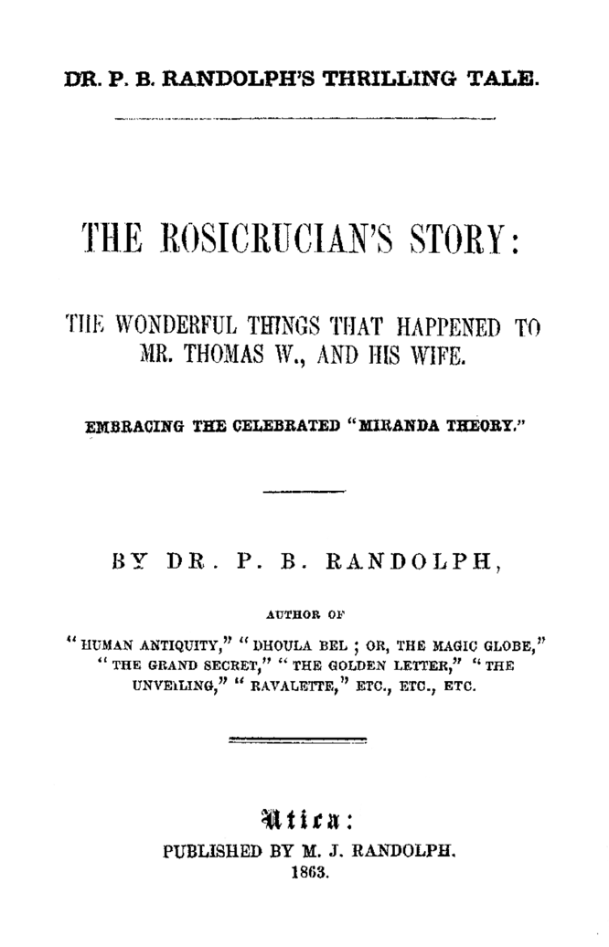 The Rosicrucian's Story by Paschal Beverly Randolph at Hermetic Library