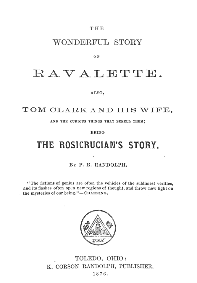 The Wonderful Story of Ravalette by Paschal Beverly Randolph at Hermetic Library