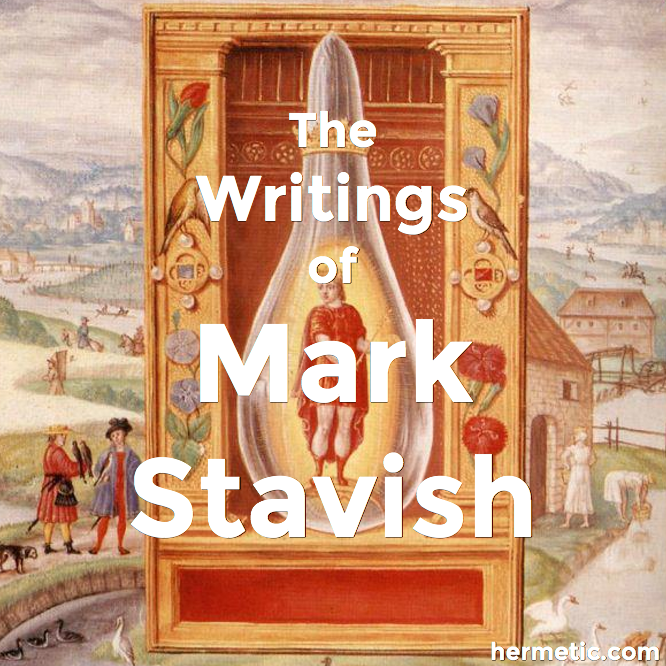 Corpus Stavish: The Writings of Mark Stavish