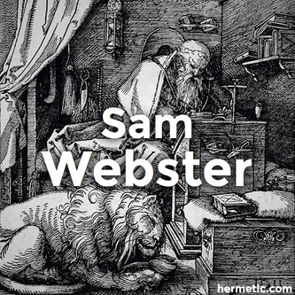 Sam Webster: Initiate of the Mysteries