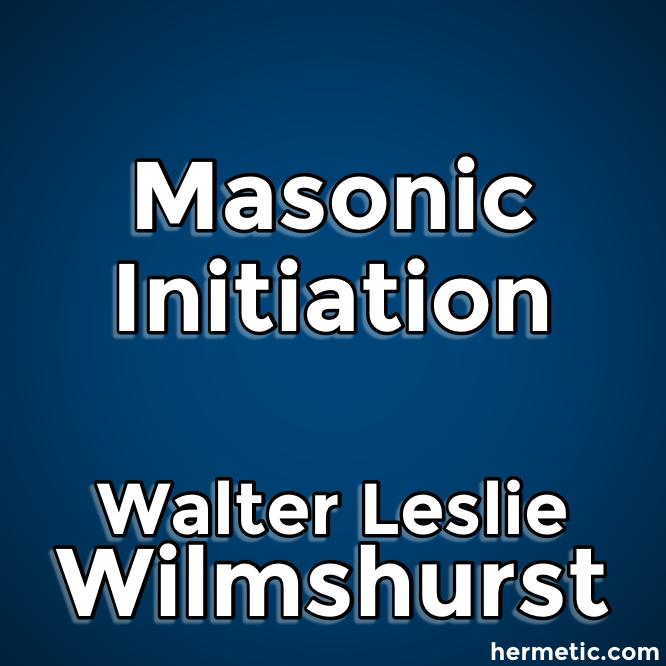 Masonic Initiation